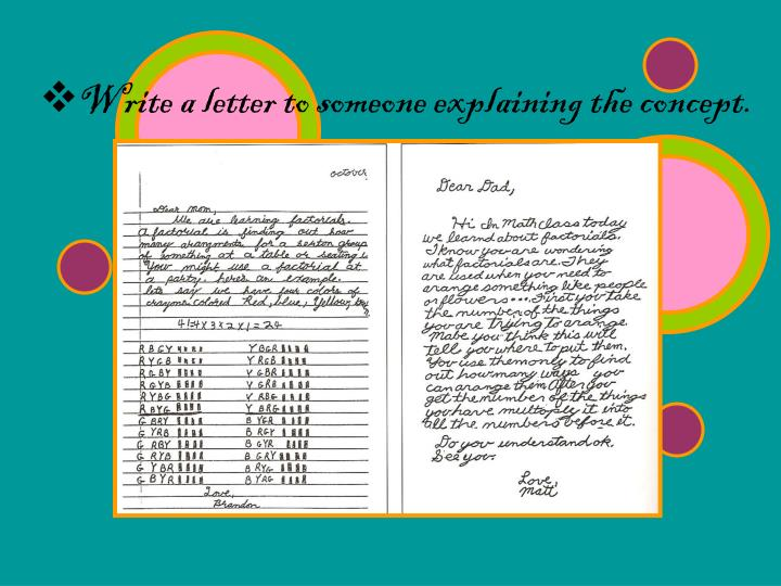 Write a letter to someone explaining the concept.