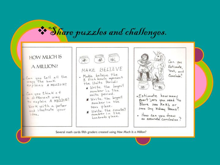 Share puzzles and challenges.