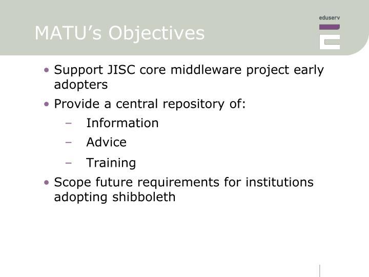 MATU's Objectives