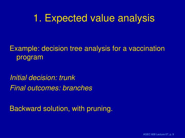 1. Expected value analysis