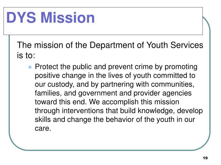 DYS Mission