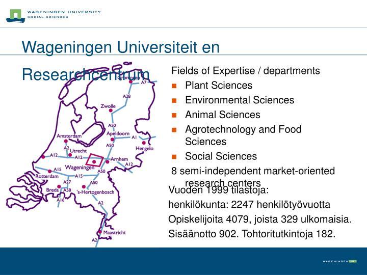 Wageningen Universiteit en Researchcentrum