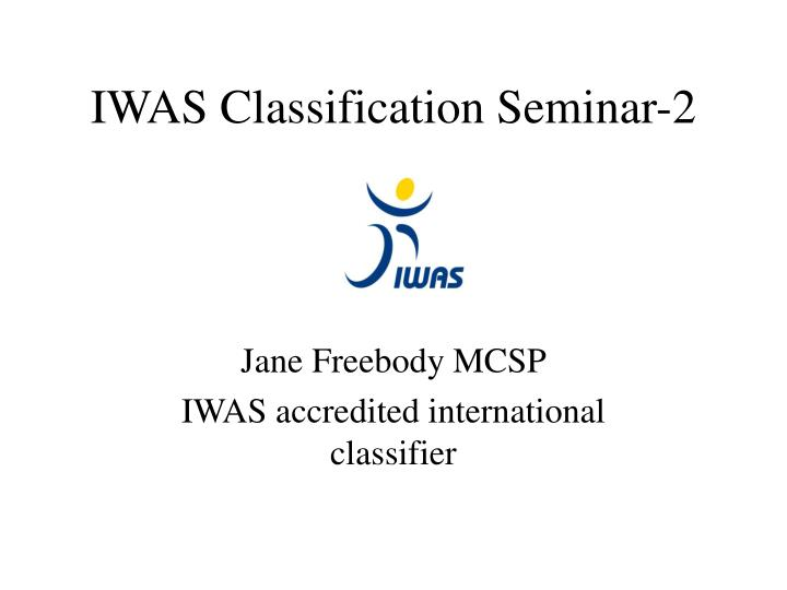 Iwas classification seminar 2