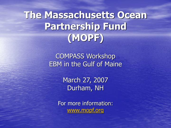 The Massachusetts Ocean Partnership Fund