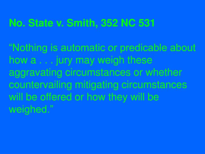 No. State v. Smith, 352 NC 531