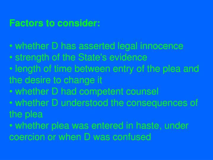 Factors to consider: