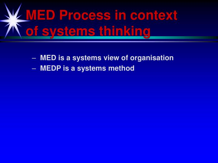 MED Process in context of systems thinking