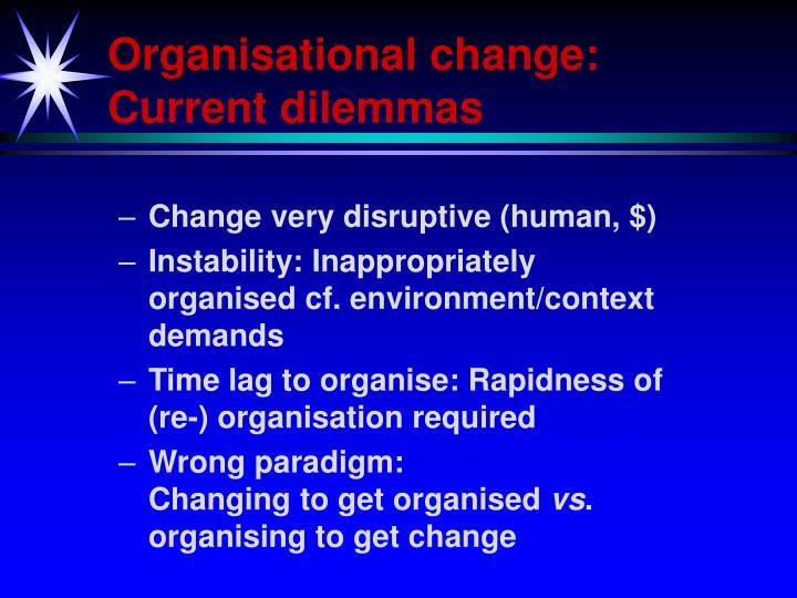 Organisational change: