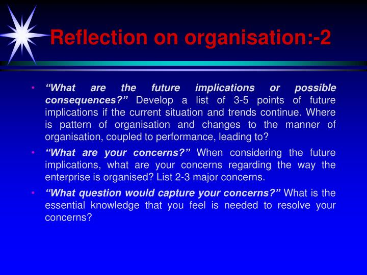 Reflection on organisation:-2