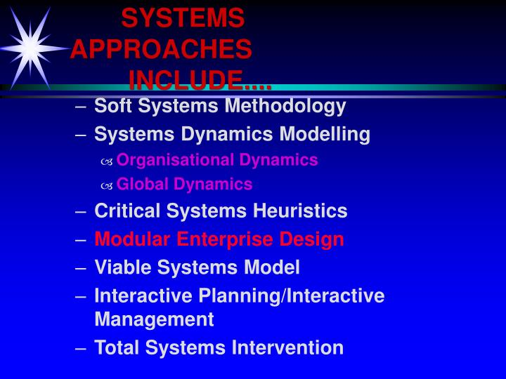 SYSTEMS APPROACHES