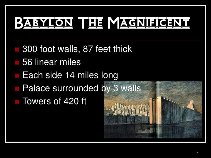 Babylon the magnificent