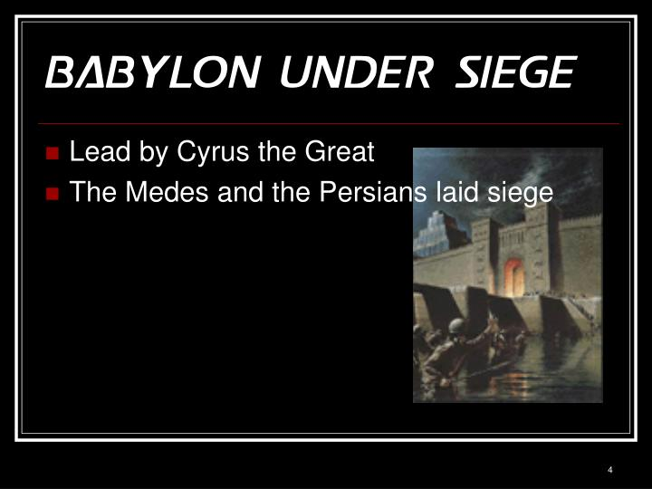 Babylon Under Siege