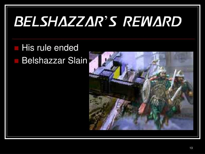 Belshazzar's Reward