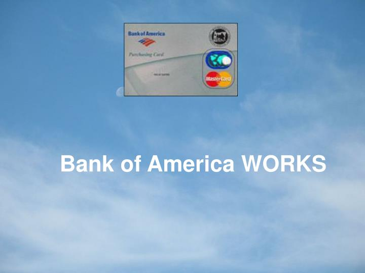Bank of America WORKS