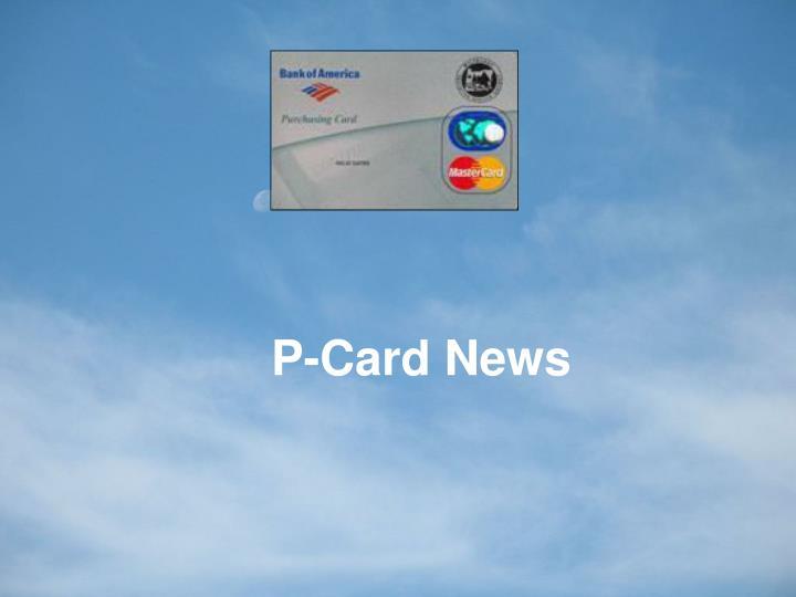 P-Card News