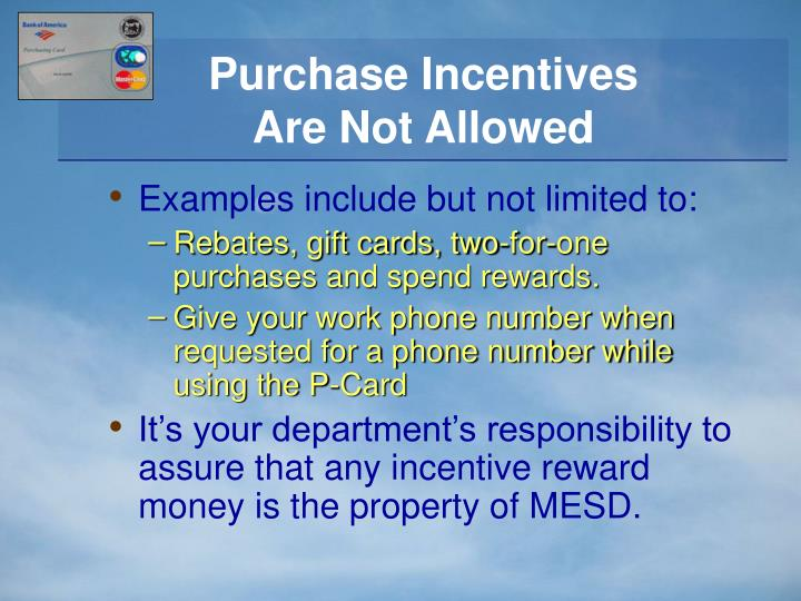Purchase Incentives