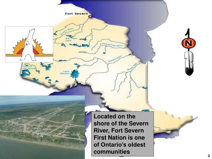 Located on the shore of the Severn River, Fort Severn First Nation is one of Ontario's oldest communities