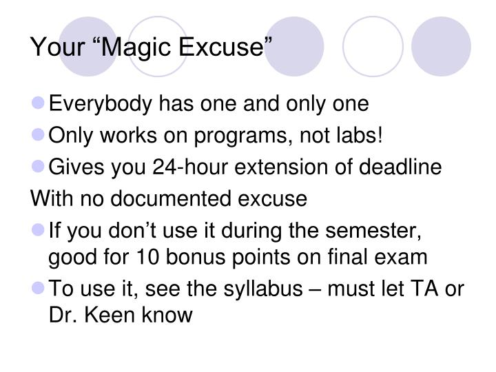 "Your ""Magic Excuse"""
