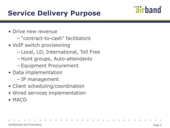 Service Delivery Purpose