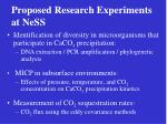 proposed research experiments at ness
