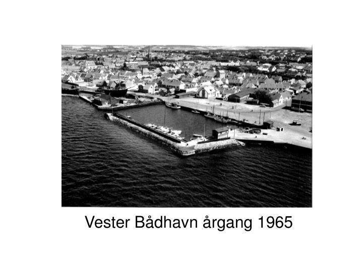 Vester Bådhavn årgang 1965