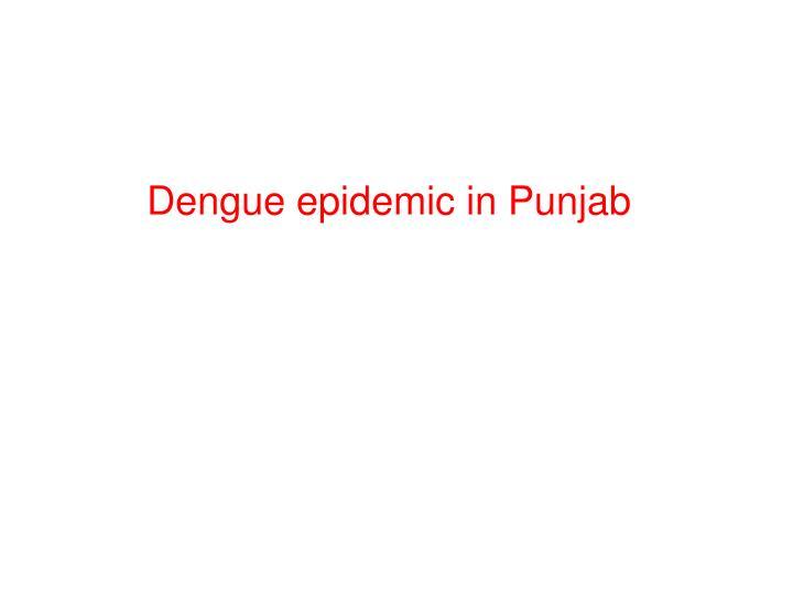 Dengue epidemic in Punjab