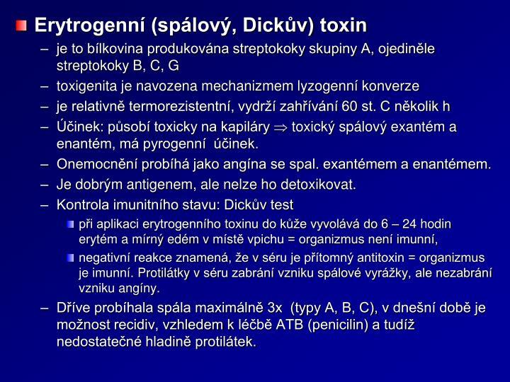 Erytrogenní (spálový, Dickův) toxin
