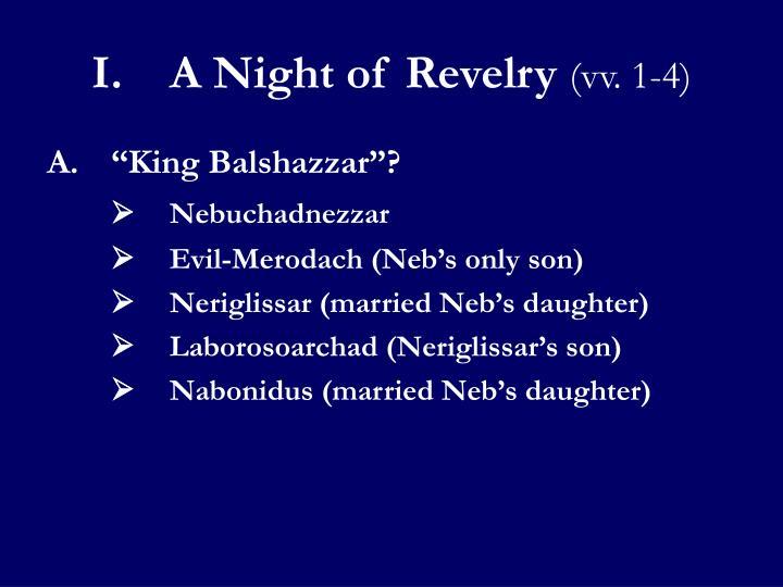 I.A Night of Revelry