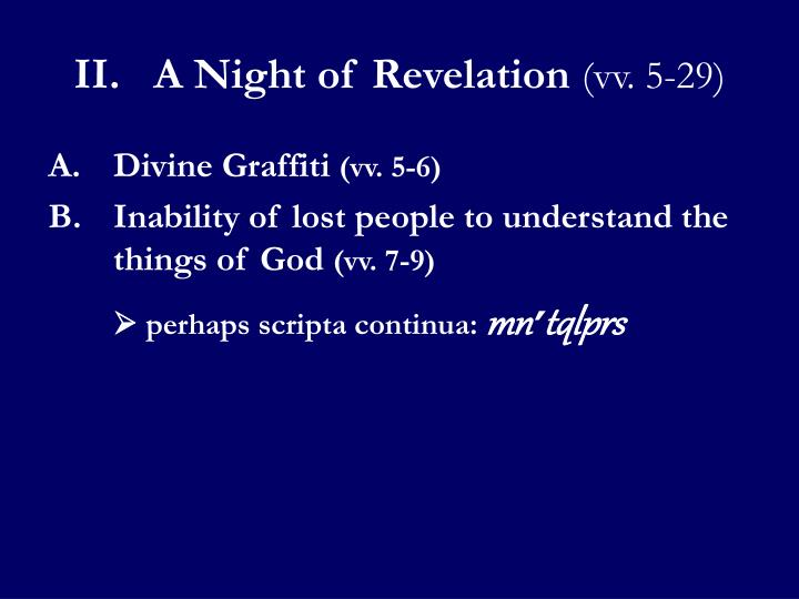 II.A Night of Revelation