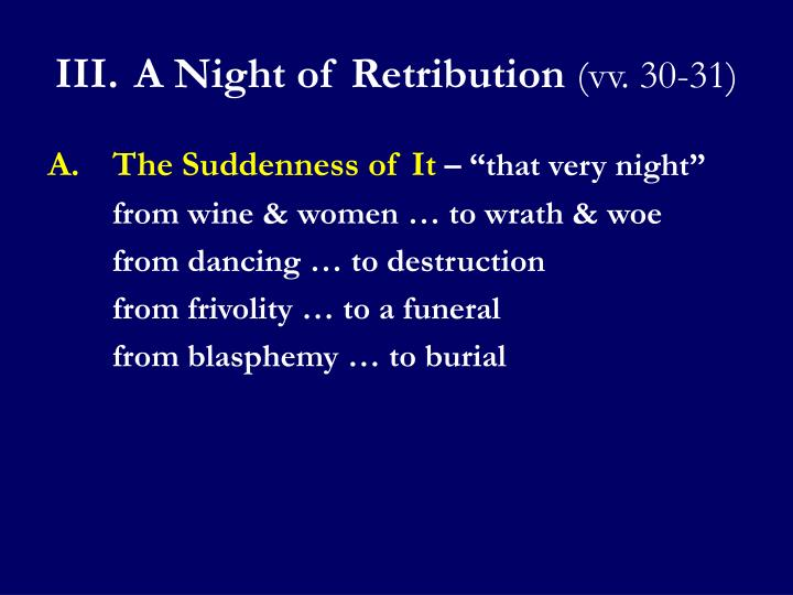 III.A Night of Retribution