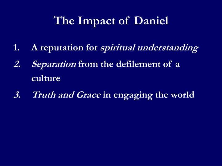The Impact of Daniel