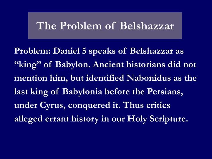 The Problem of Belshazzar