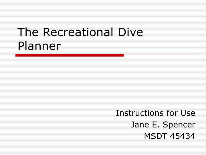 The Recreational Dive Planner