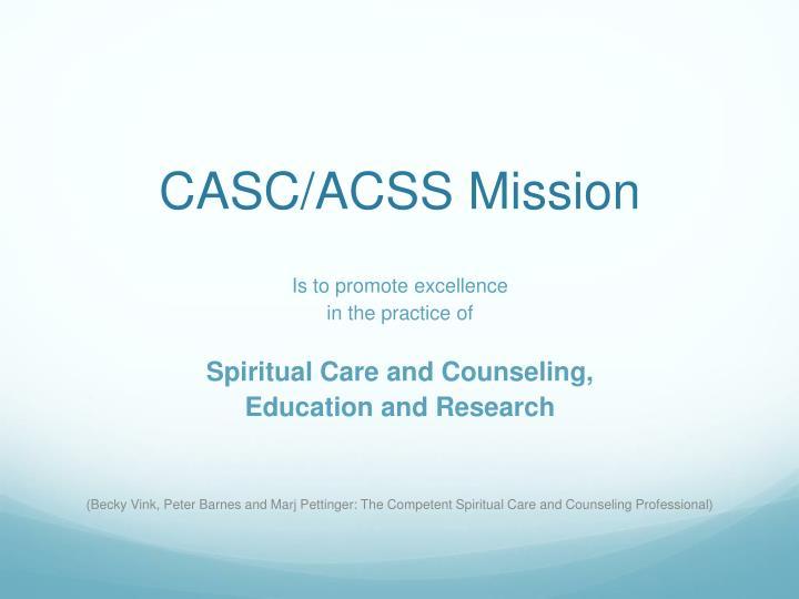 CASC/ACSS Mission