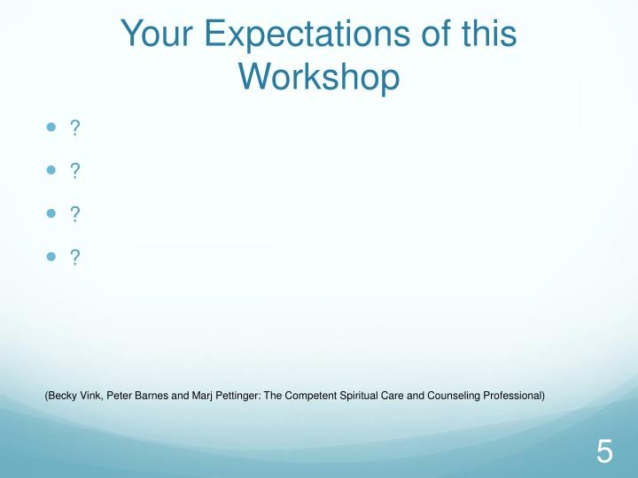 Your Expectations of this Workshop
