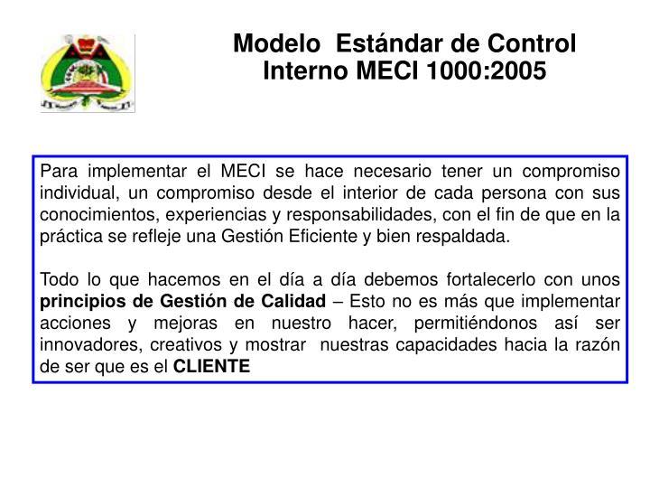 Modelo  Estándar de Control  Interno MECI 1000:2005