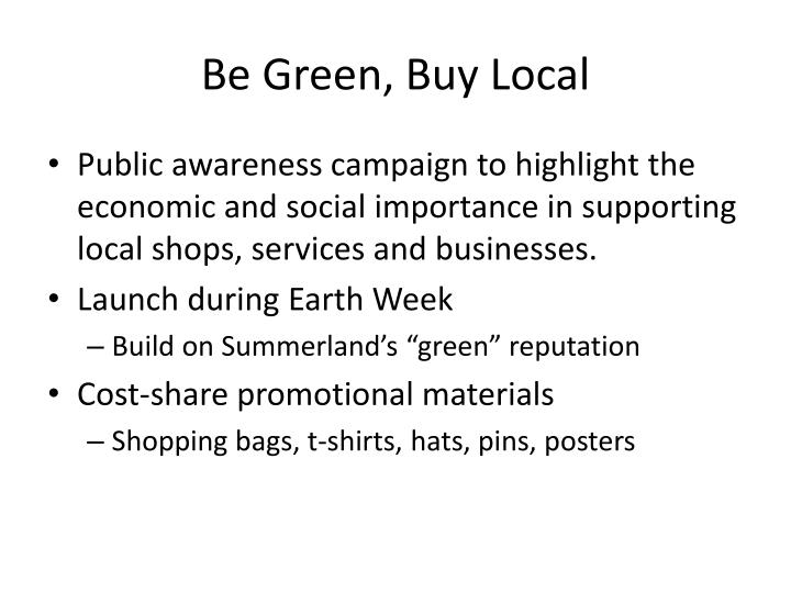 Be Green, Buy Local