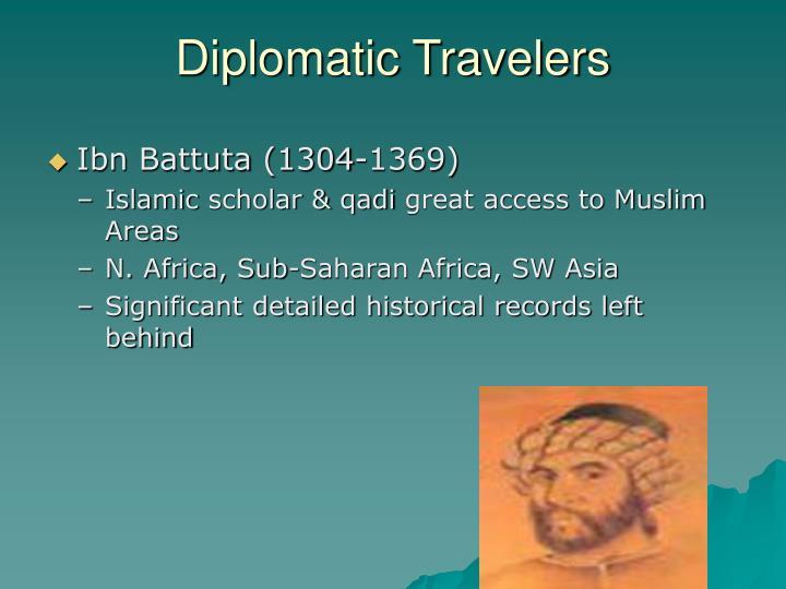 Diplomatic Travelers
