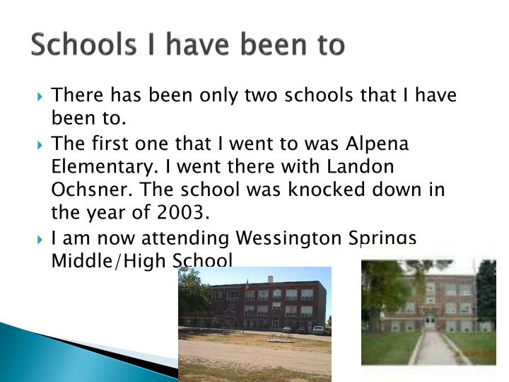 Schools I have been to