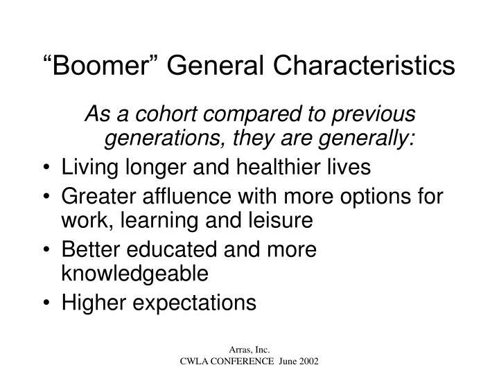 """Boomer"" General Characteristics"