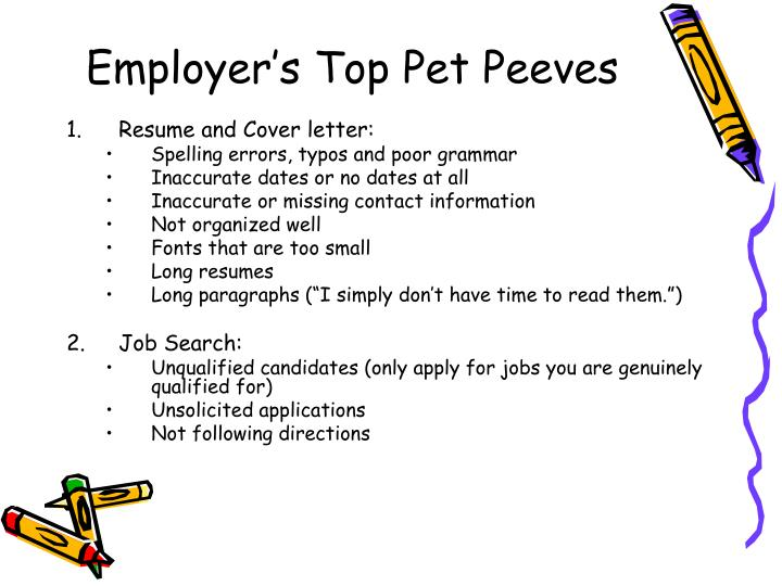 Employer's Top Pet Peeves