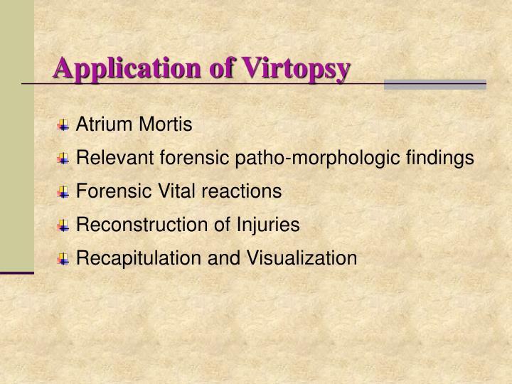 Application of Virtopsy