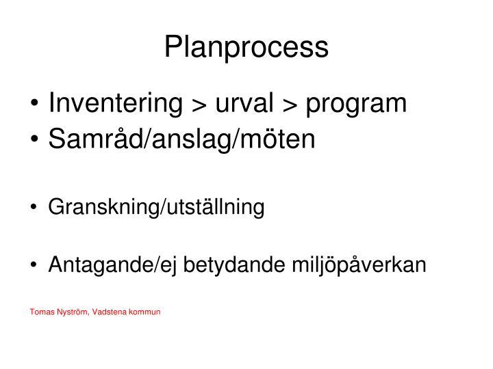 Planprocess