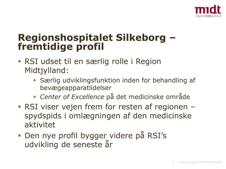Regionshospitalet Silkeborg – fremtidige profil