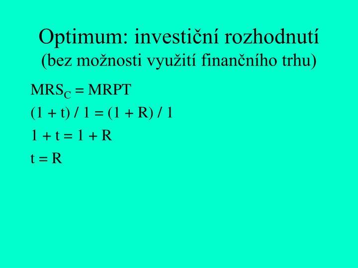 Optimum: investiční rozhodnutí