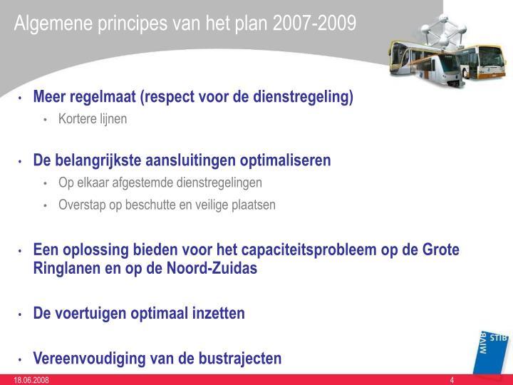 Algemene principes van het plan 2007-2009
