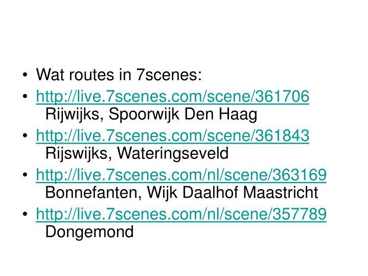 Wat routes in 7scenes: