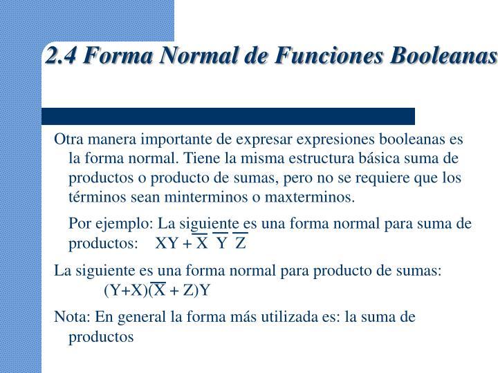2.4 Forma Normal de Funciones Booleanas