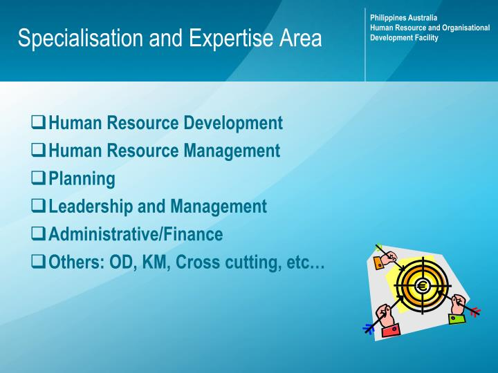 Specialisation and Expertise Area