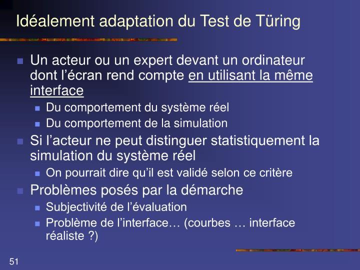 Idéalement adaptation du Test de Türing